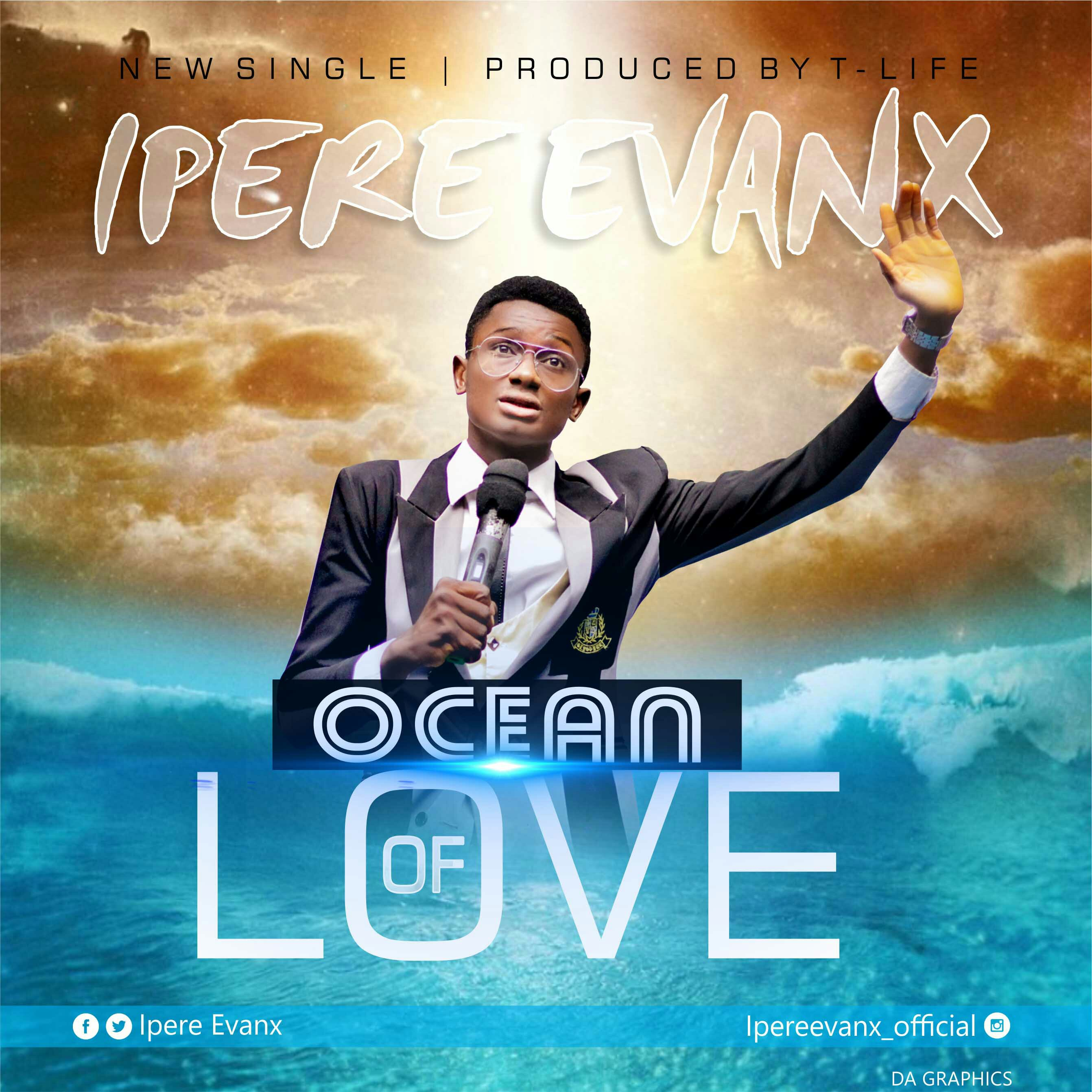DOWNLOAD Music: Ipere Evanx – Ocean Of Love