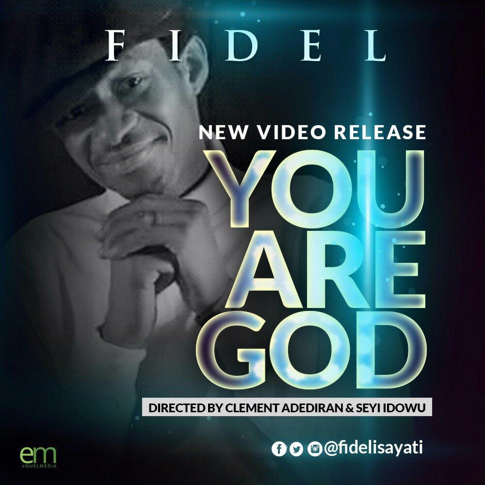 MUSIC Video: Fidel - You Are God (Official Video) | Kingdomboiz