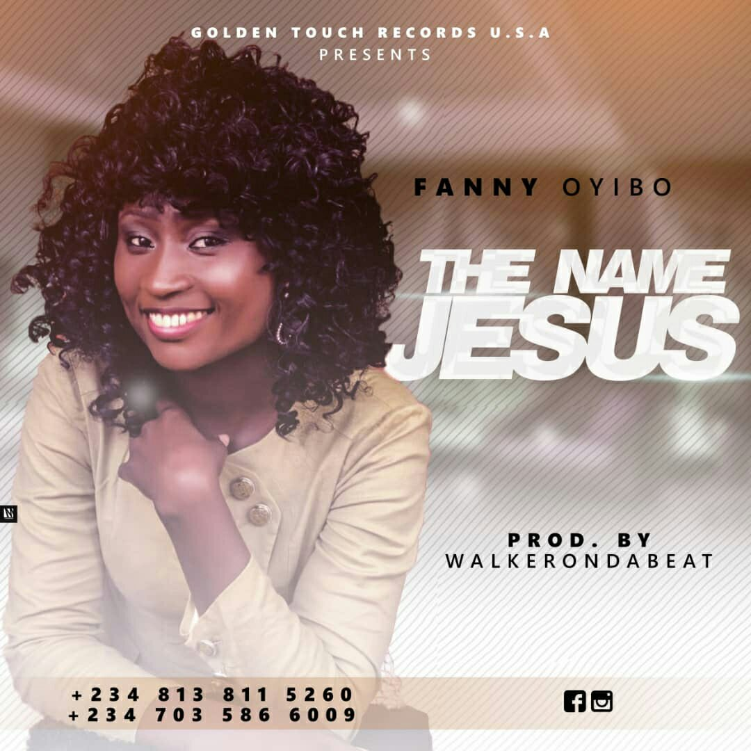 DOWNLOAD Music: Fanny Oyibo – The Name Jesus