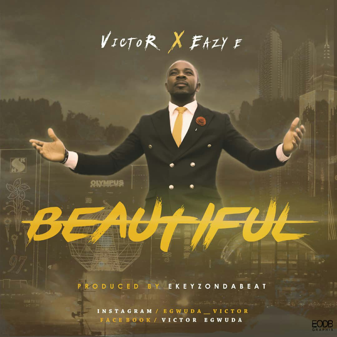 DOWNLOAD Music: Victor - Beautiful (ft. Easy - E)