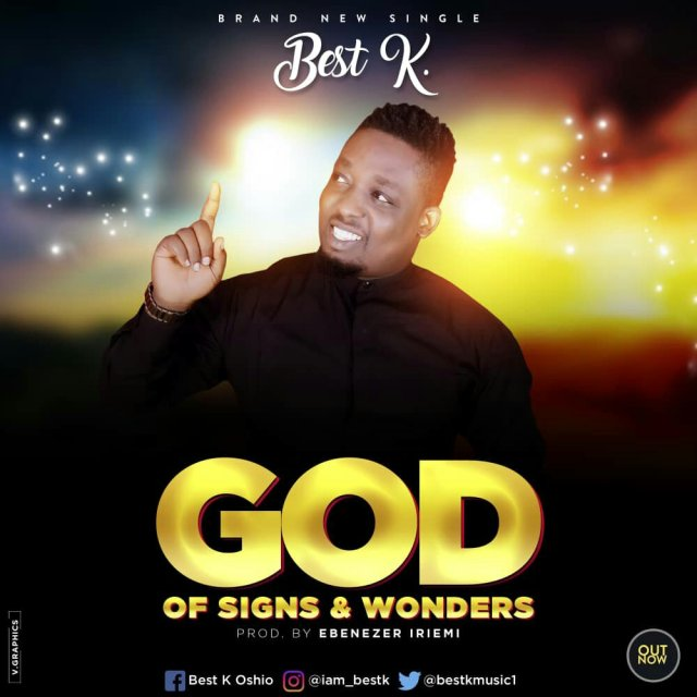 DOWNLOAD Music: Best K - God Of Signs And Wonders | Kingdomboiz