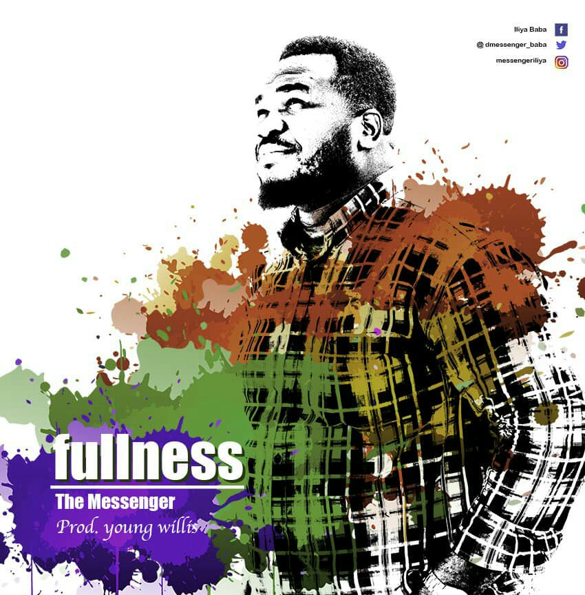 DOWNLOAD Music: The Messenger - Fullness