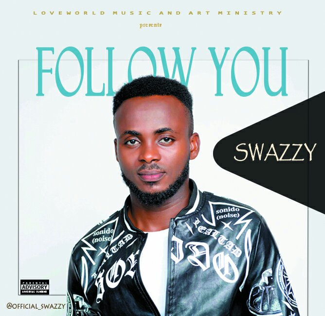 DOWNLOAD Music: Swazzy - Follow You