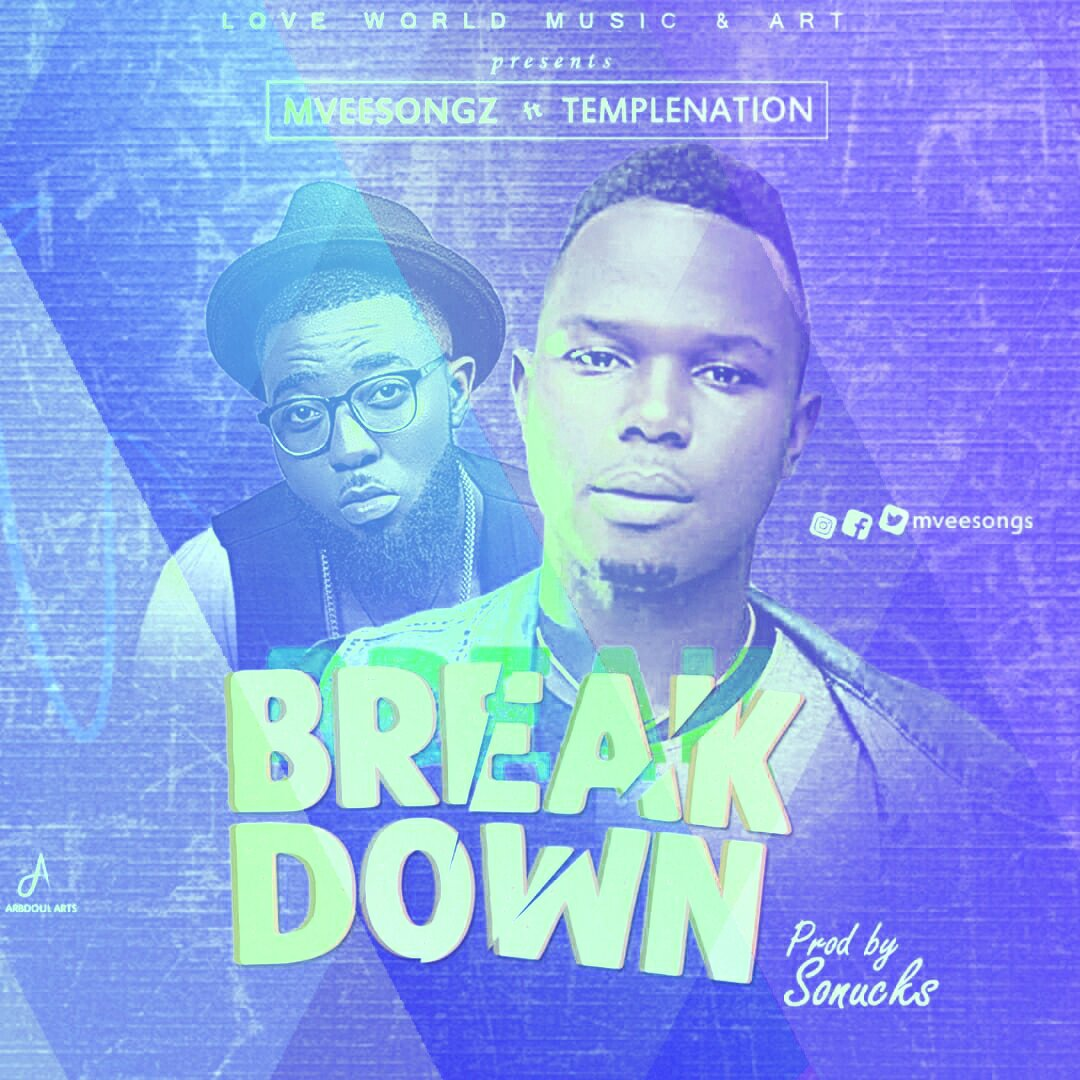 DOWNLOAD Music: Mveesongz - Breakdown (ft. Temple Nation)