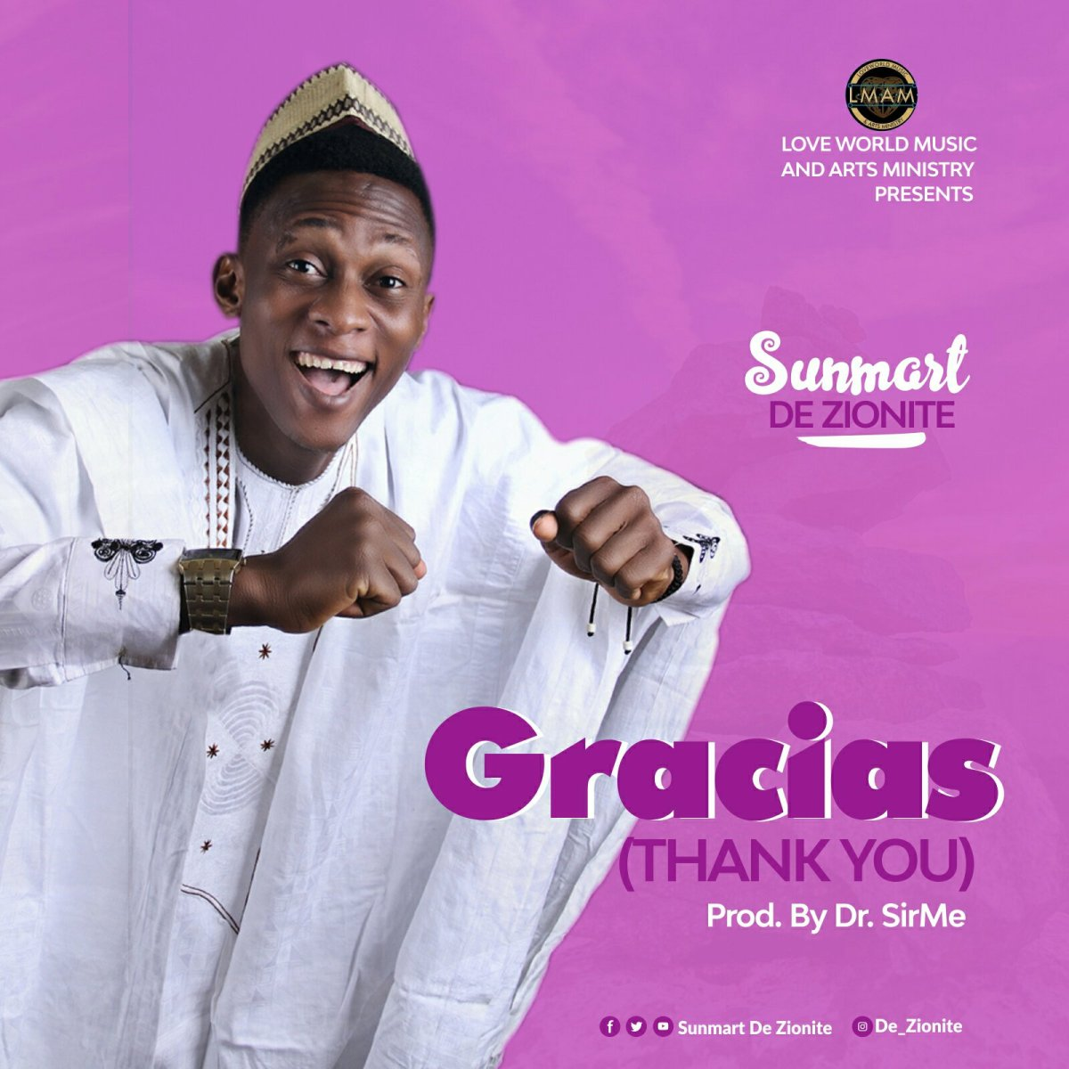 DOWNLOAD Music: Sunmart De Zionite - Gracias (Thank You)
