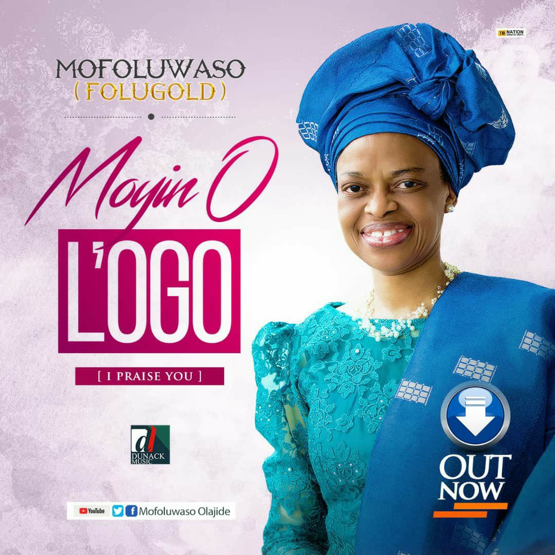 DOWNLOAD Music: Folugold – Moyin O L'ogo (I Praise You)