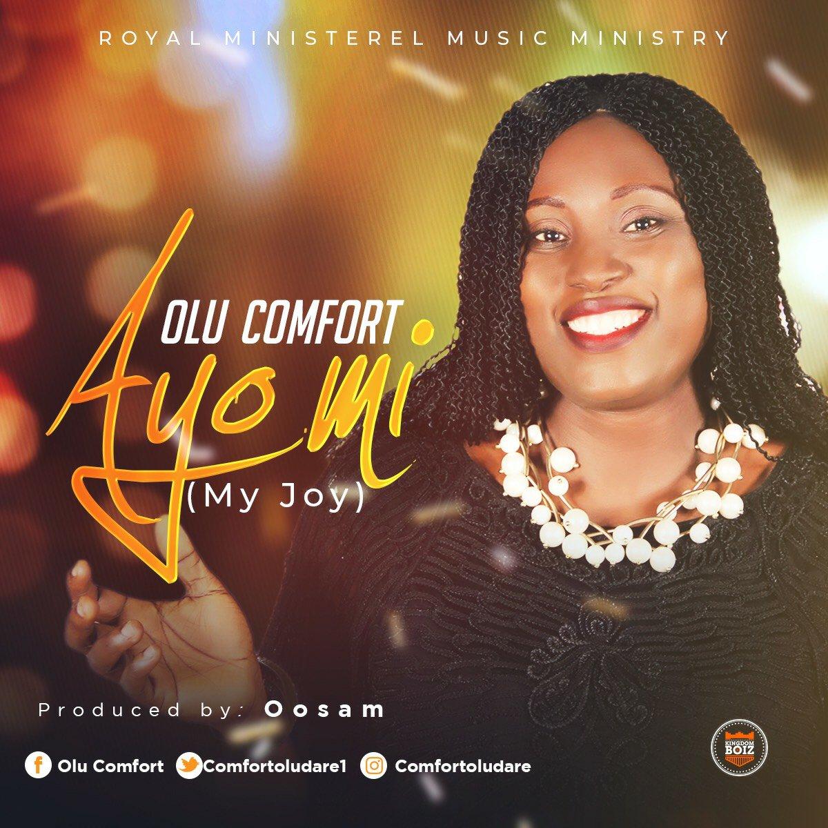 DOWNLOAD Music: Olu Comfort – Ayo Mi (My Joy)