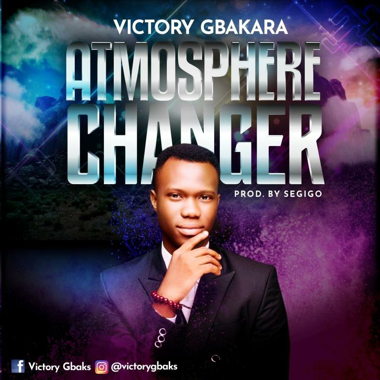 DOWNLOAD Music: Victory Gbaka – Atmosphere Changer
