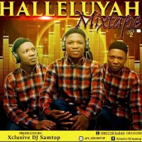 DOWNLOAD Mixtape:  Samtop - Halleluyah  Vol. 2