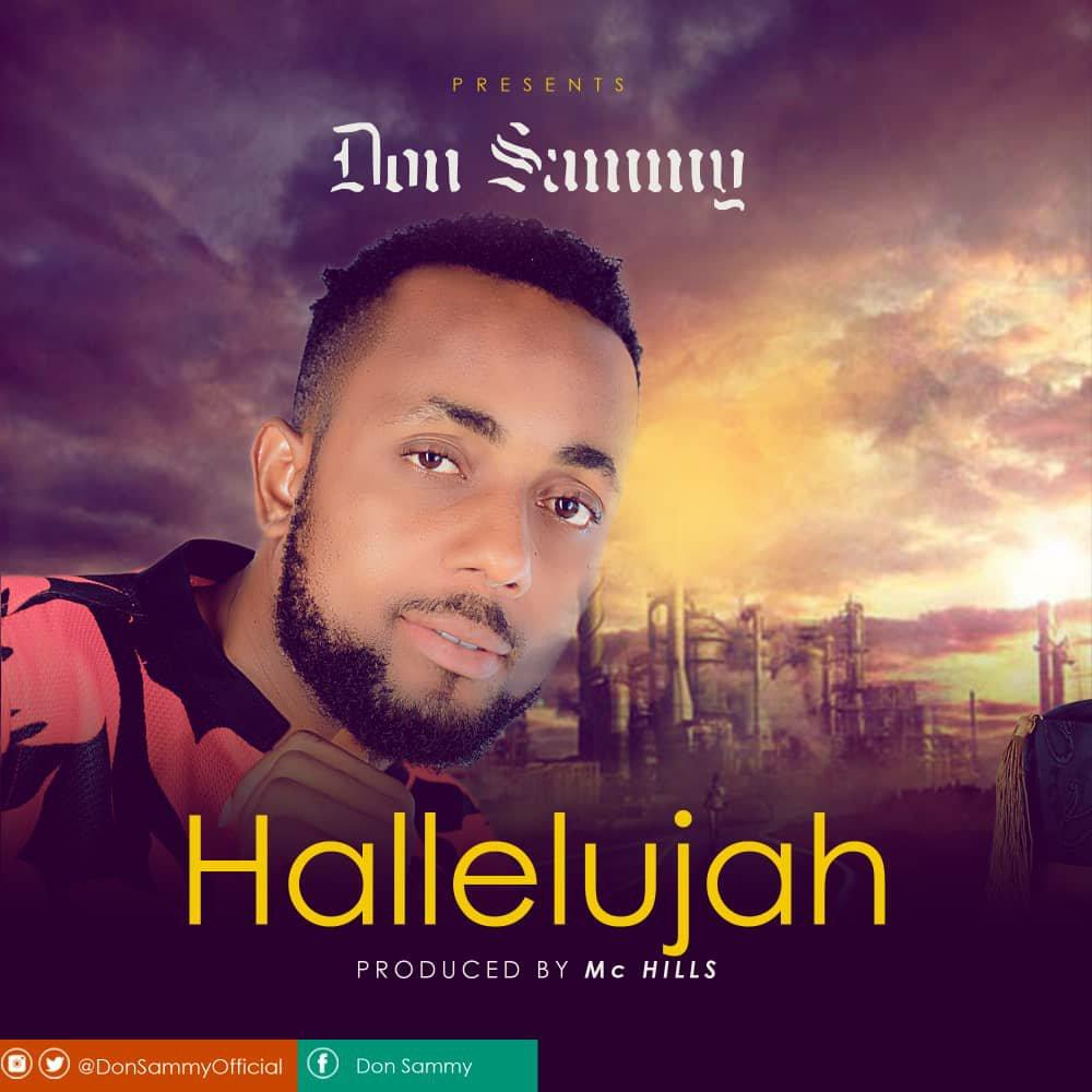 DOWNLOAD Music: Don Sammy – Hallelujah