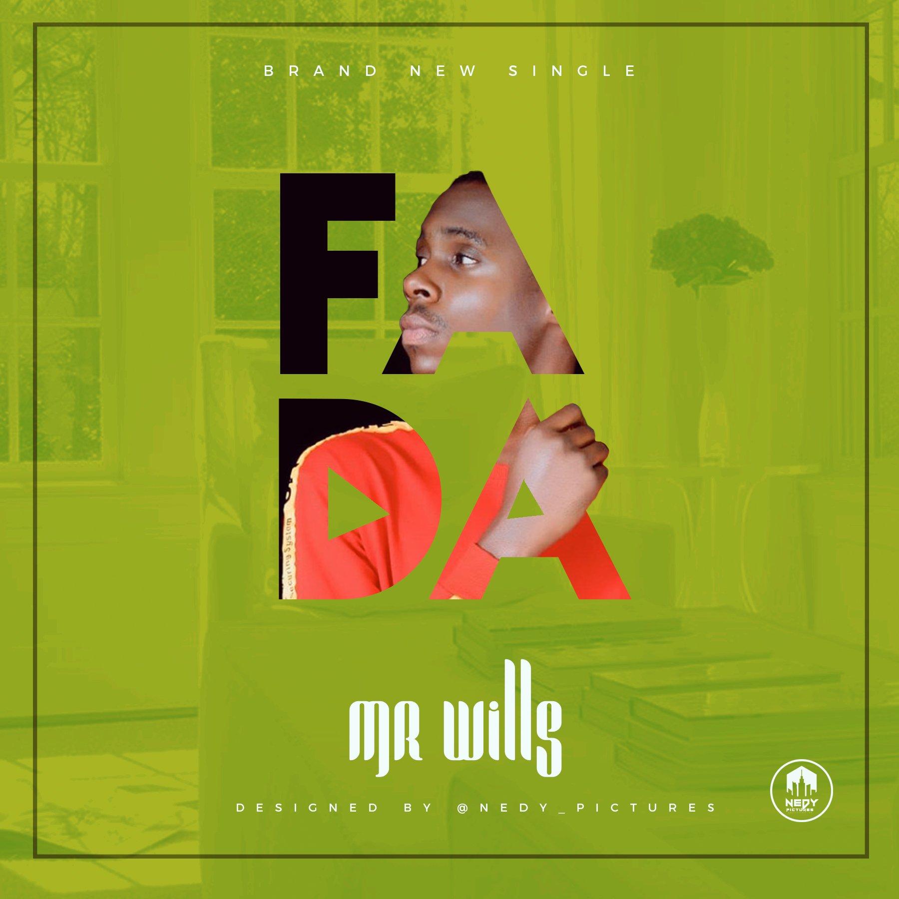 DOWNLOAD Music: Mr wills – Fada