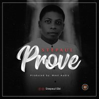 DOWNLOAD Music: Stepaul - Prove
