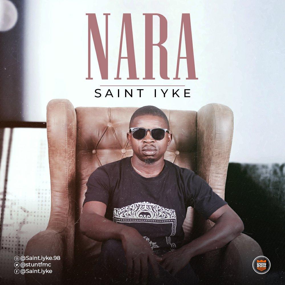 DOWNLOAD Music: Saint Iyke – Nara