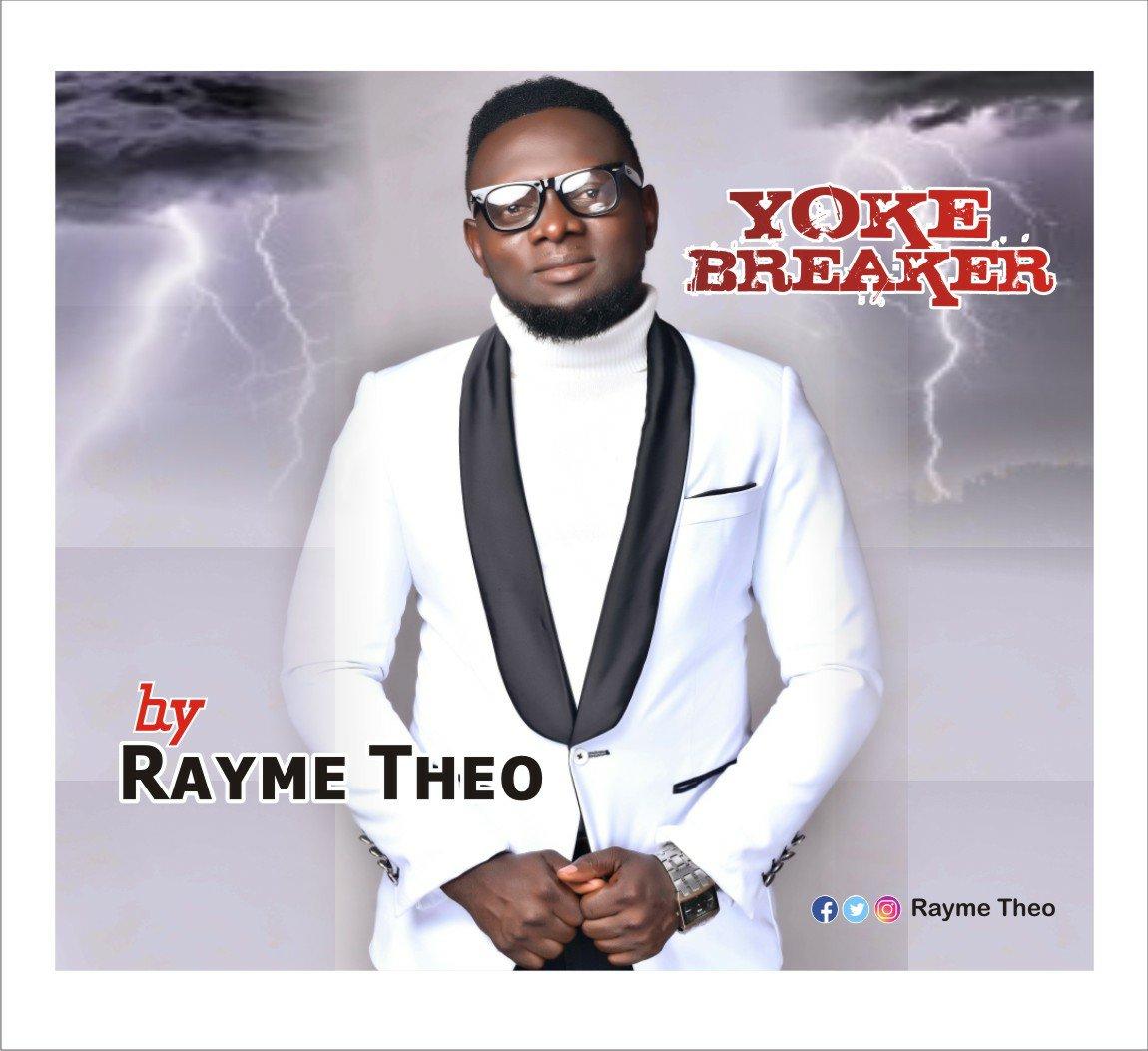 """Rayme Theo Releases Brand New Single """"Yoke Breaker"""" & """"Igwe"""""""
