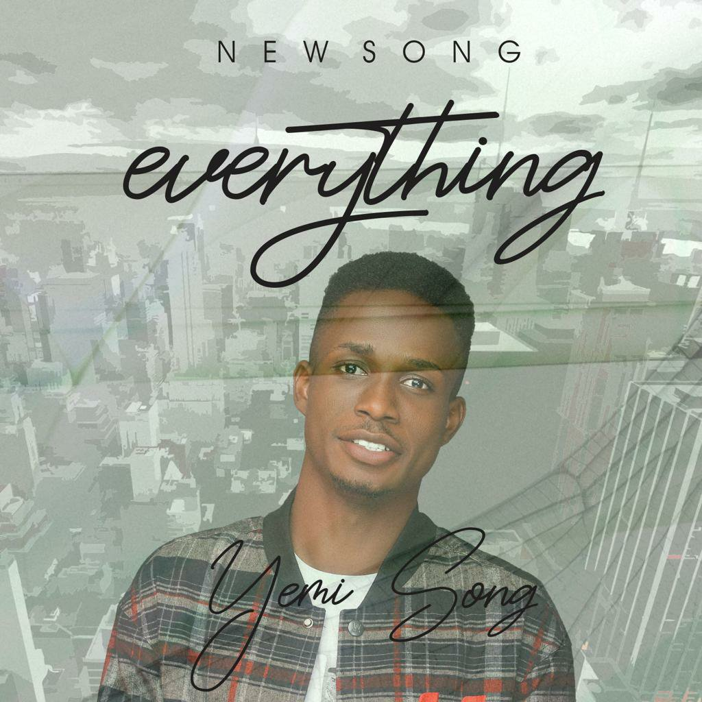 DOWNLOAD Music: Yemi Song – Everything
