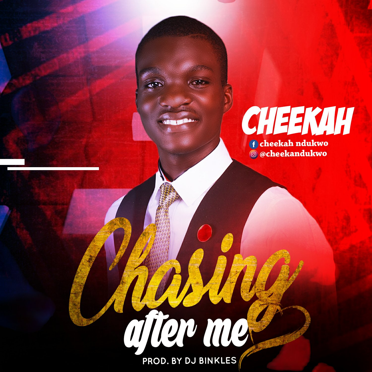 DOWNLOAD Music: Cheekah – Chasing After Me