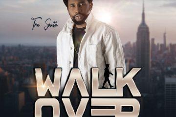 Tru South - Walk Over