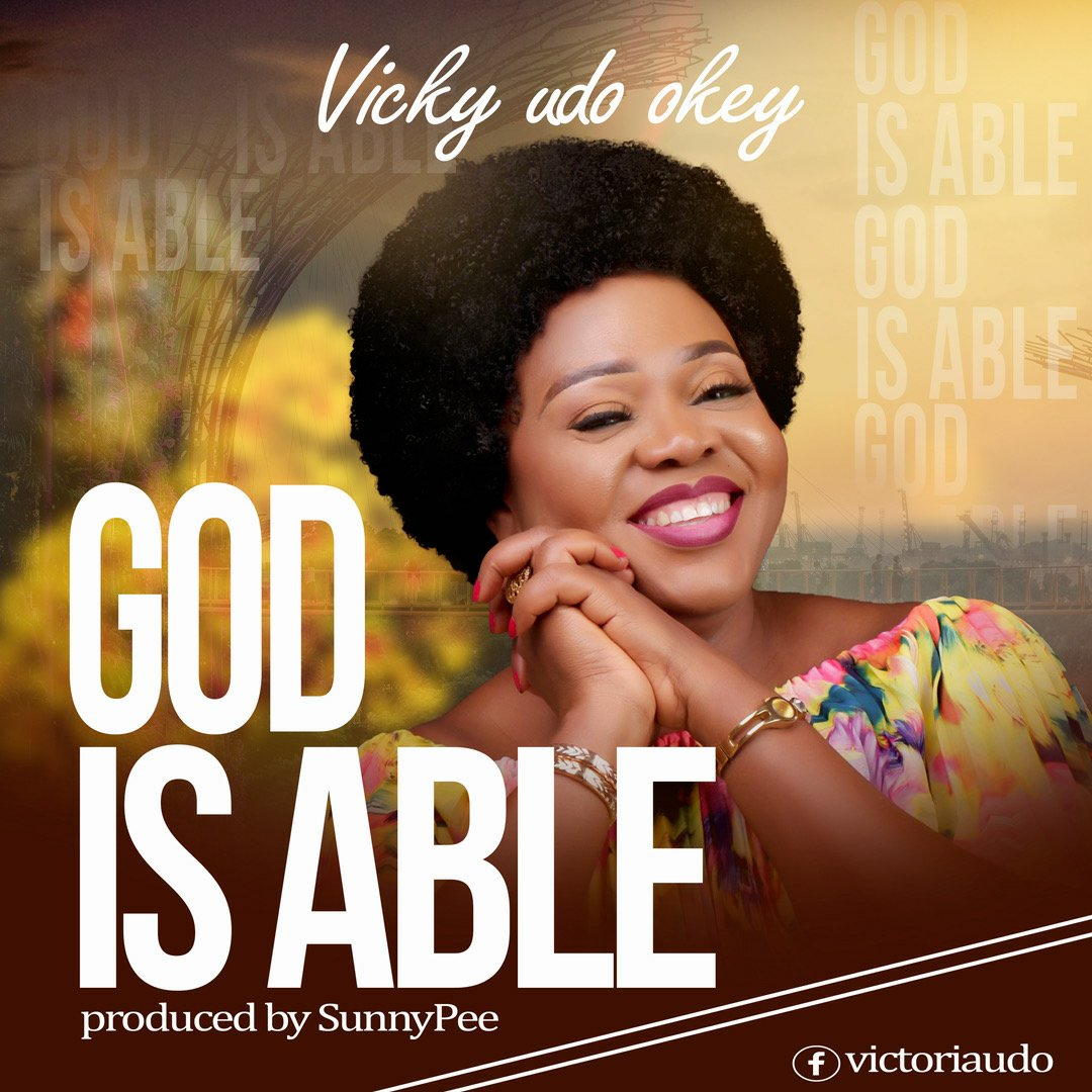 DOWNLOAD Music: Pastor Vicky Udo – God Is Able To Lift You Up