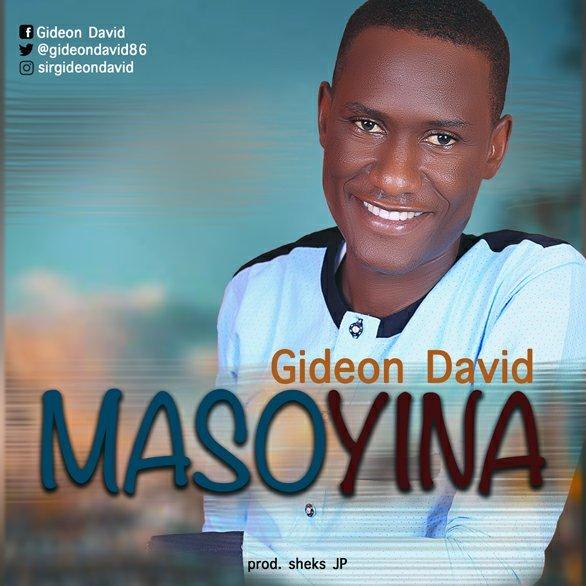 DOWNLOAD Music: Gideon David – Masoyina