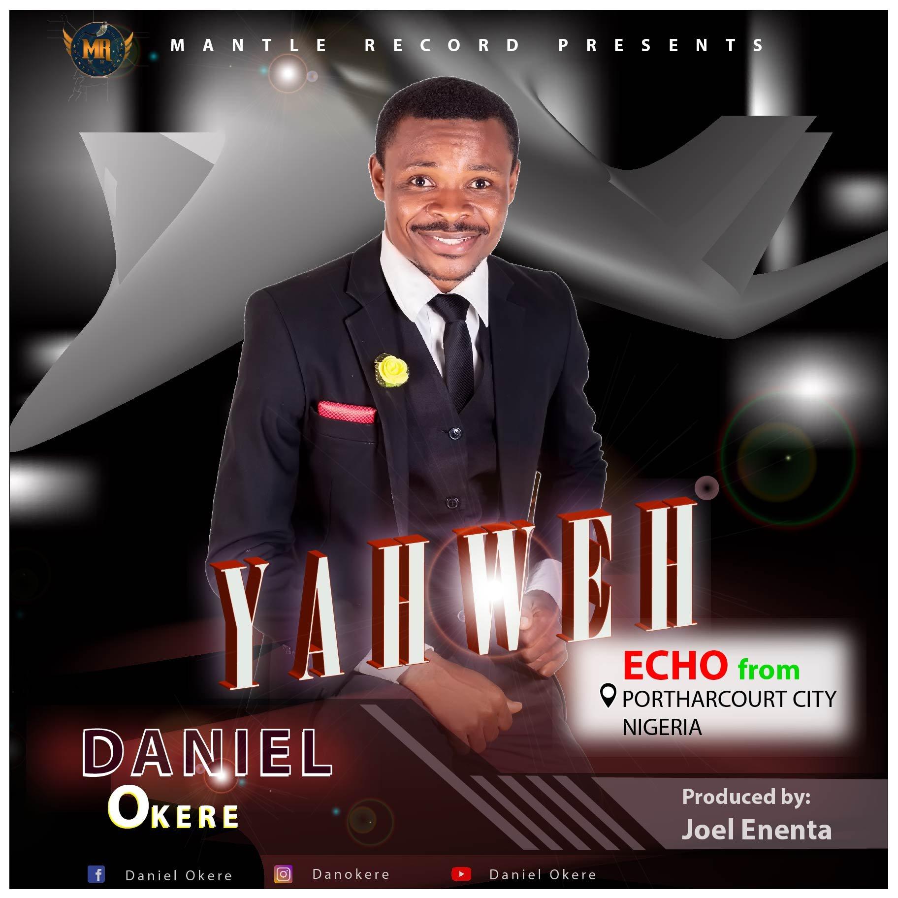 DOWNLOAD Music: Daniel Okere – Yahweh
