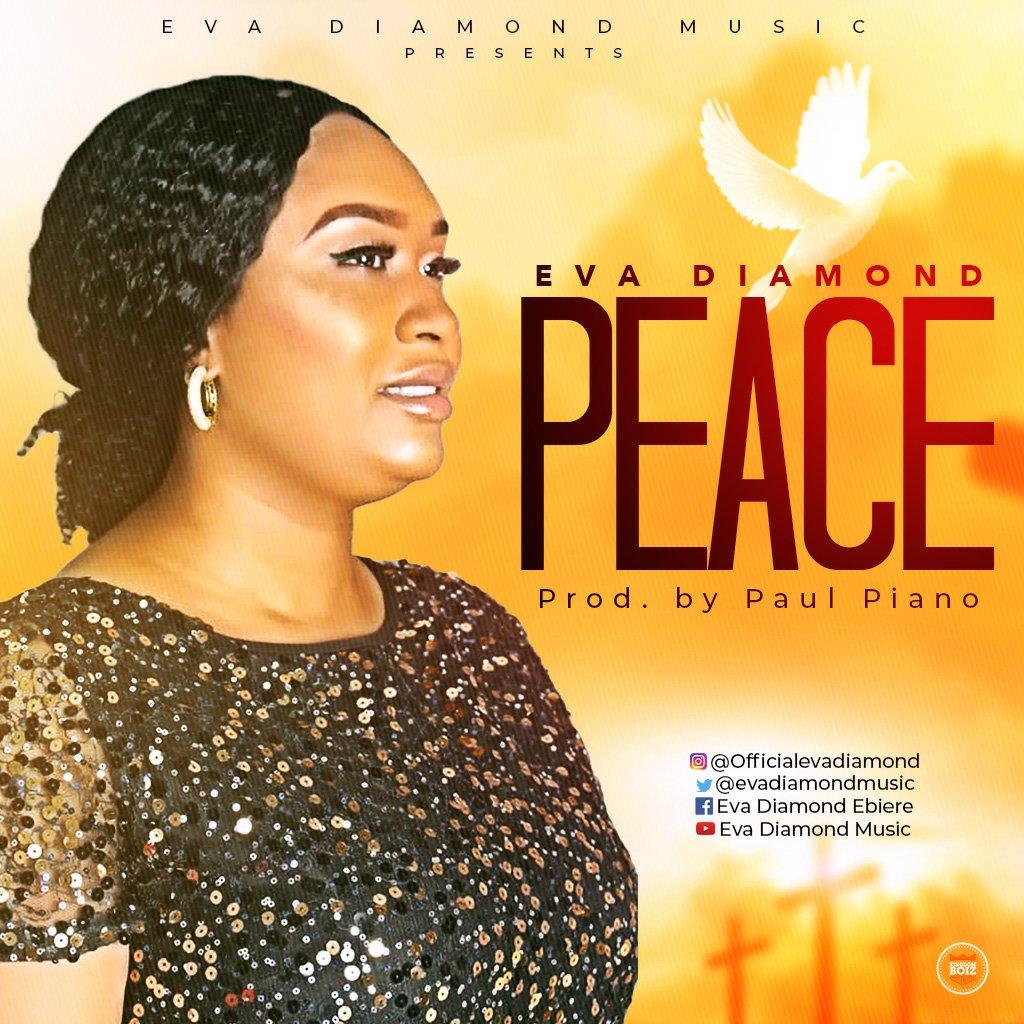 DOWNLOAD Music: Eva Diamond – Peace