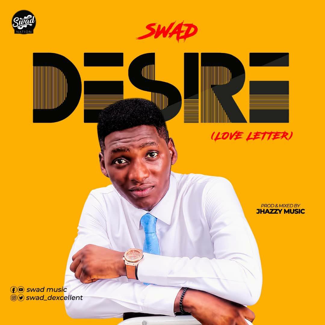 DOWNLOAD Music: Swad – Desire