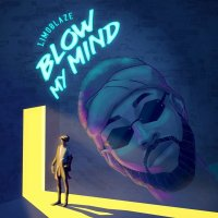 DOWNLOAD Music: Limoblaze - Blow My Mind
