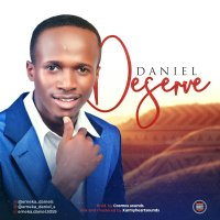 DOWNLOAD Music: Daniel - Deserve