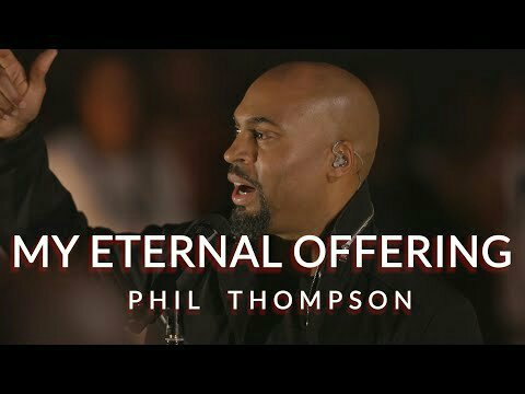 DOWNLOAD Music: Phil Thompson – My Eternal Offering