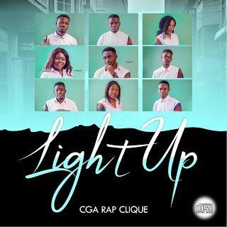 """CGA RapClique Releases Brand New Album """"Light Up """""""