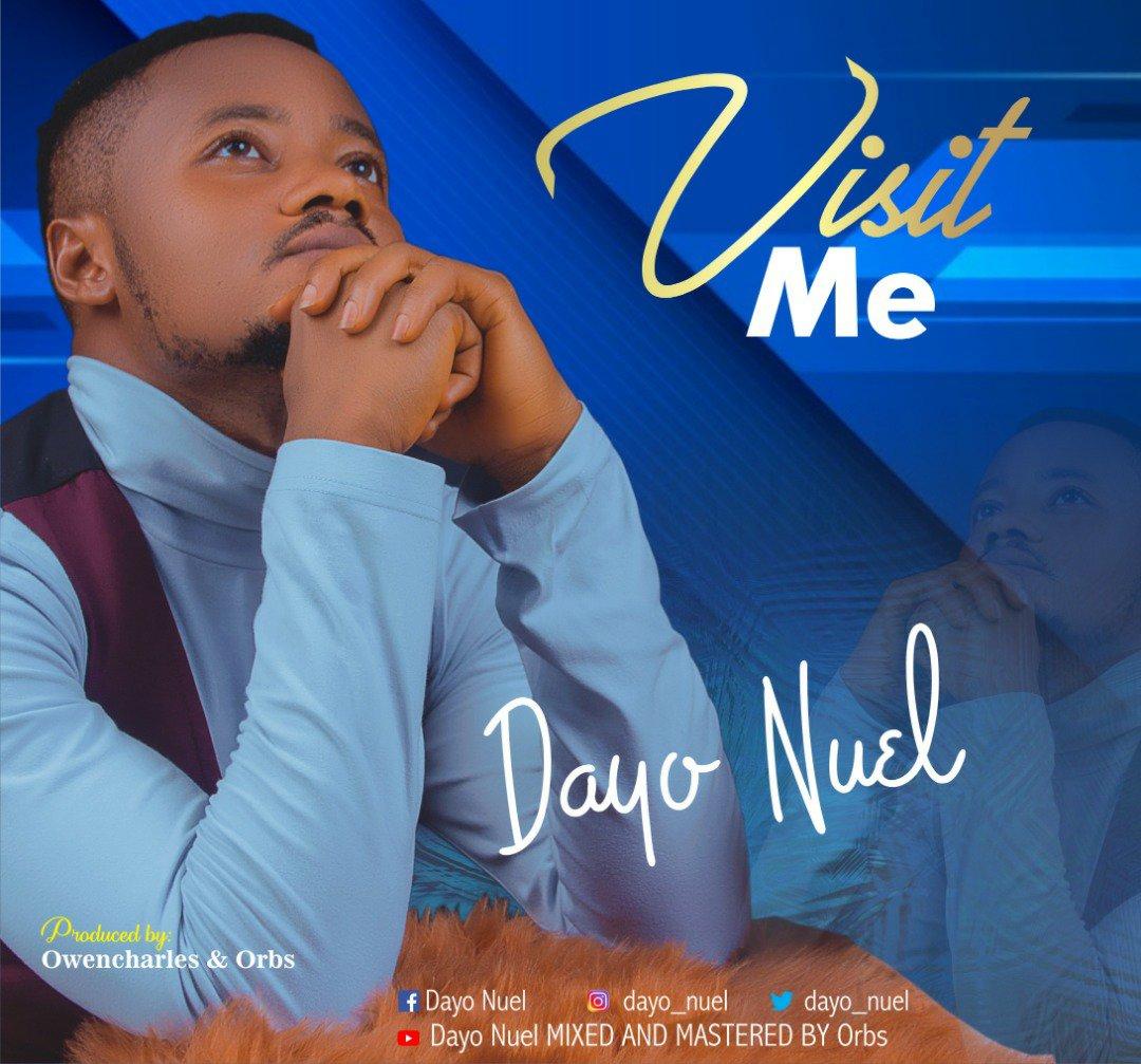 DOWNLOAD Music: Dayo Nuel – Visit Me