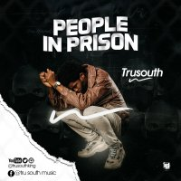 MUSIC Video: Tru South - People In Prison