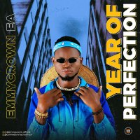 DOWNLOAD Music: Emmycrown - Year Of Perfection