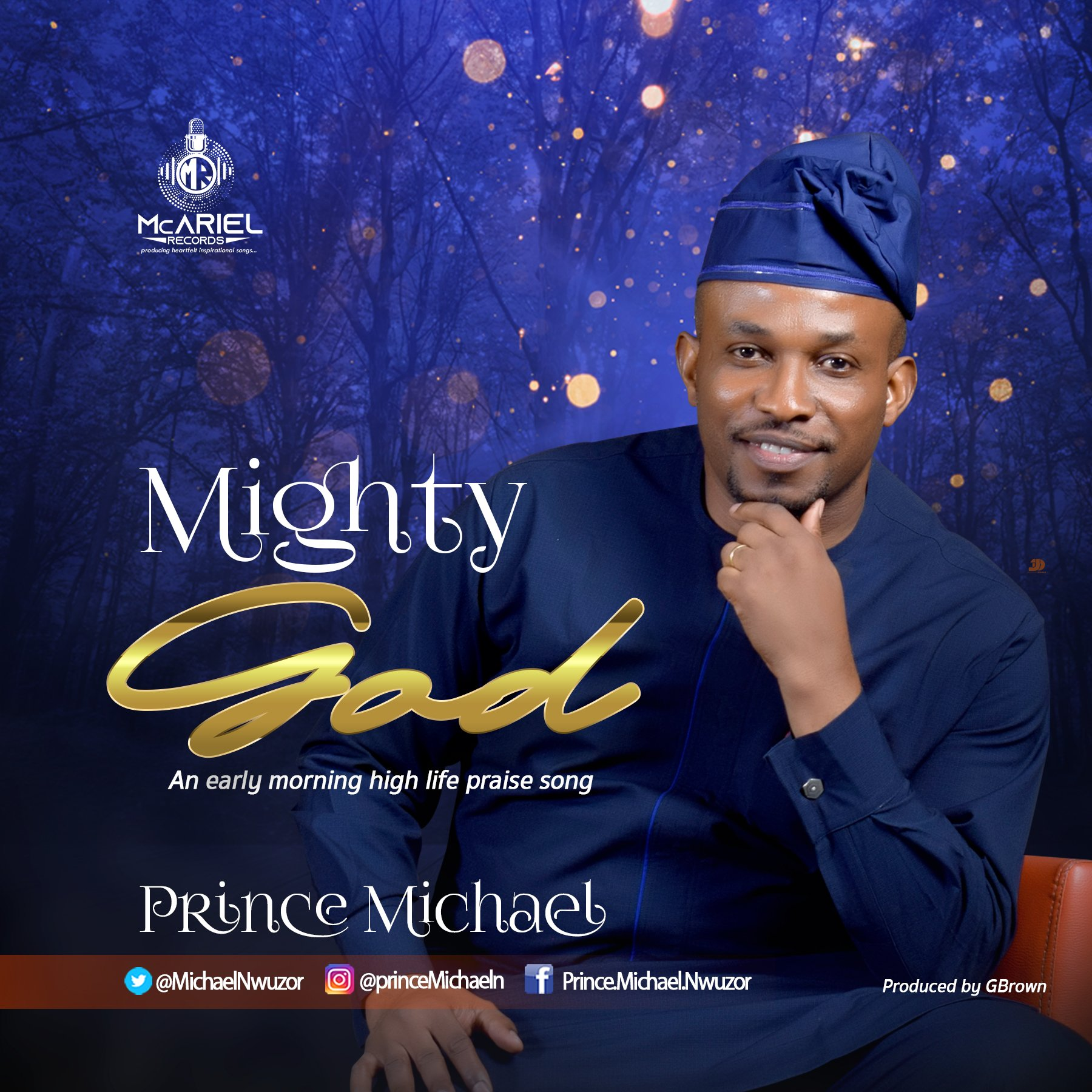 DOWNLOAD Music: Prince Michael Nwuzor – Mighty God