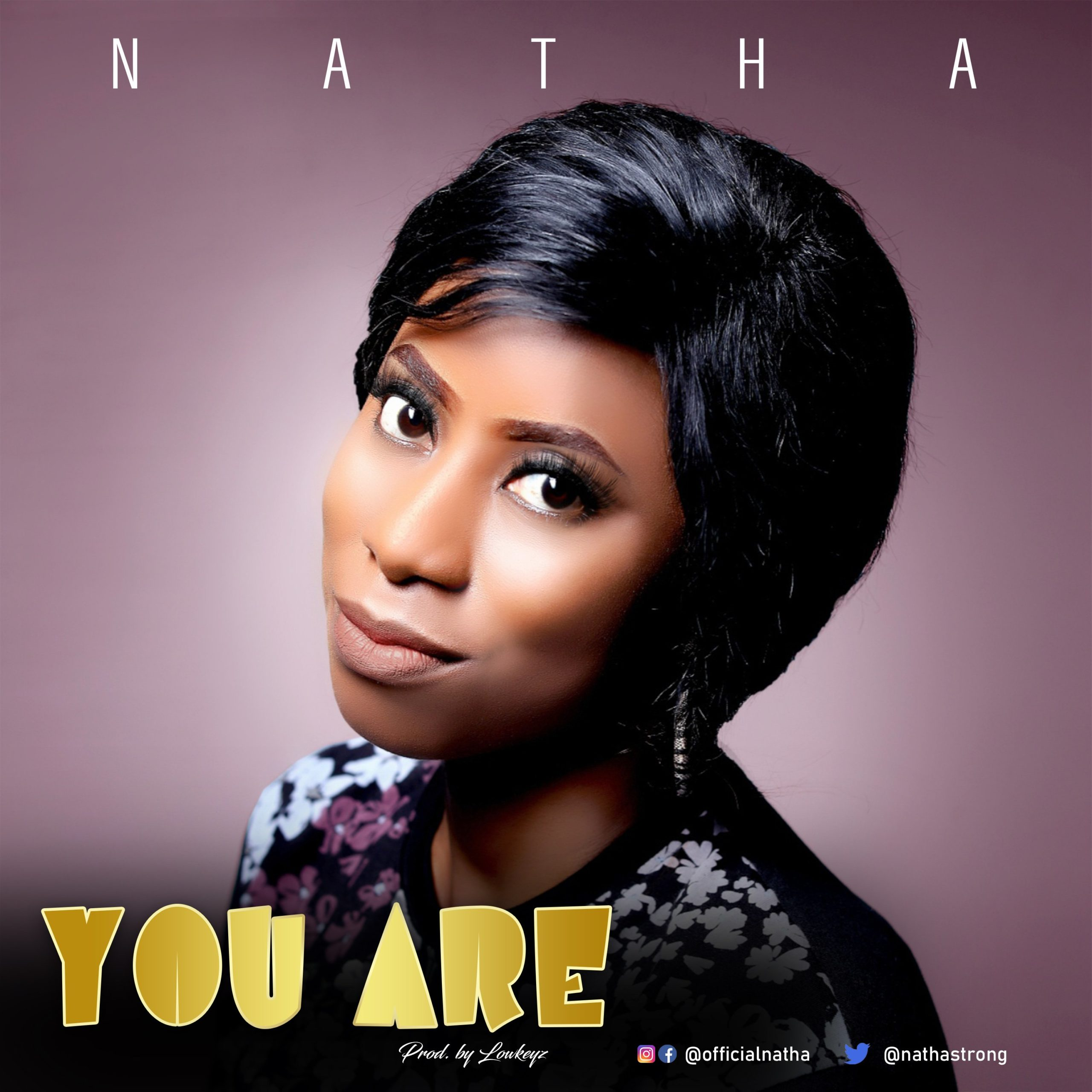 DOWNLOAD Music: Natha – You Are