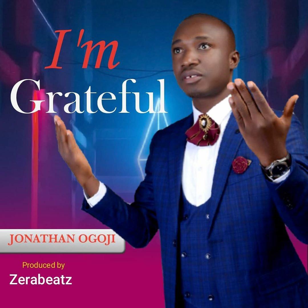 DOWNLOAD Music: Jonathan – I'm Grateful