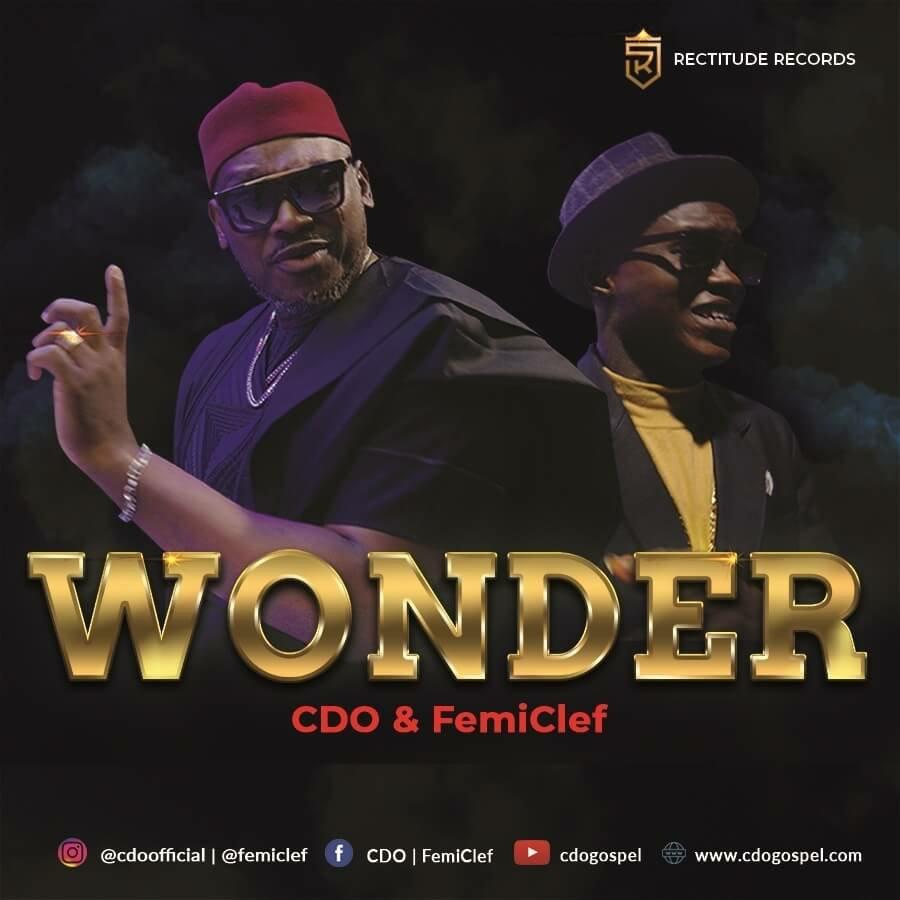 MUSIC Video + Audio: CDO & Femi Clef – Wonder