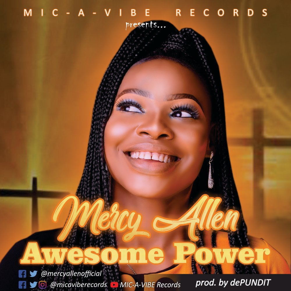 DOWNLOAD Music: Mercy Allen – Awesome Power