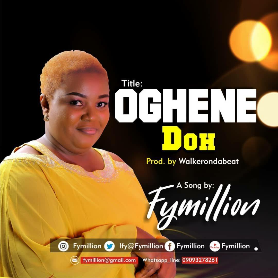 DOWNLOAD Music: Fymillion – Oghene Doh