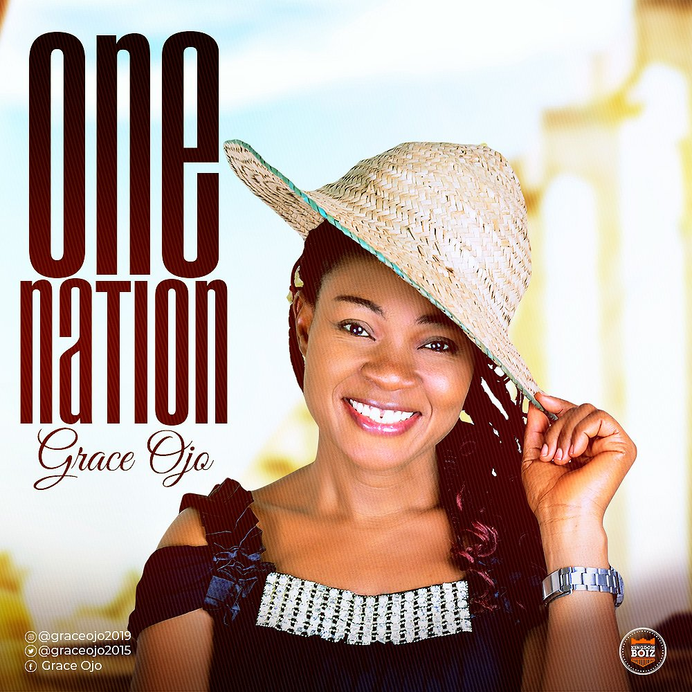 """Grace Ojo Releases Brand New Ep Titled """"One Nation"""""""