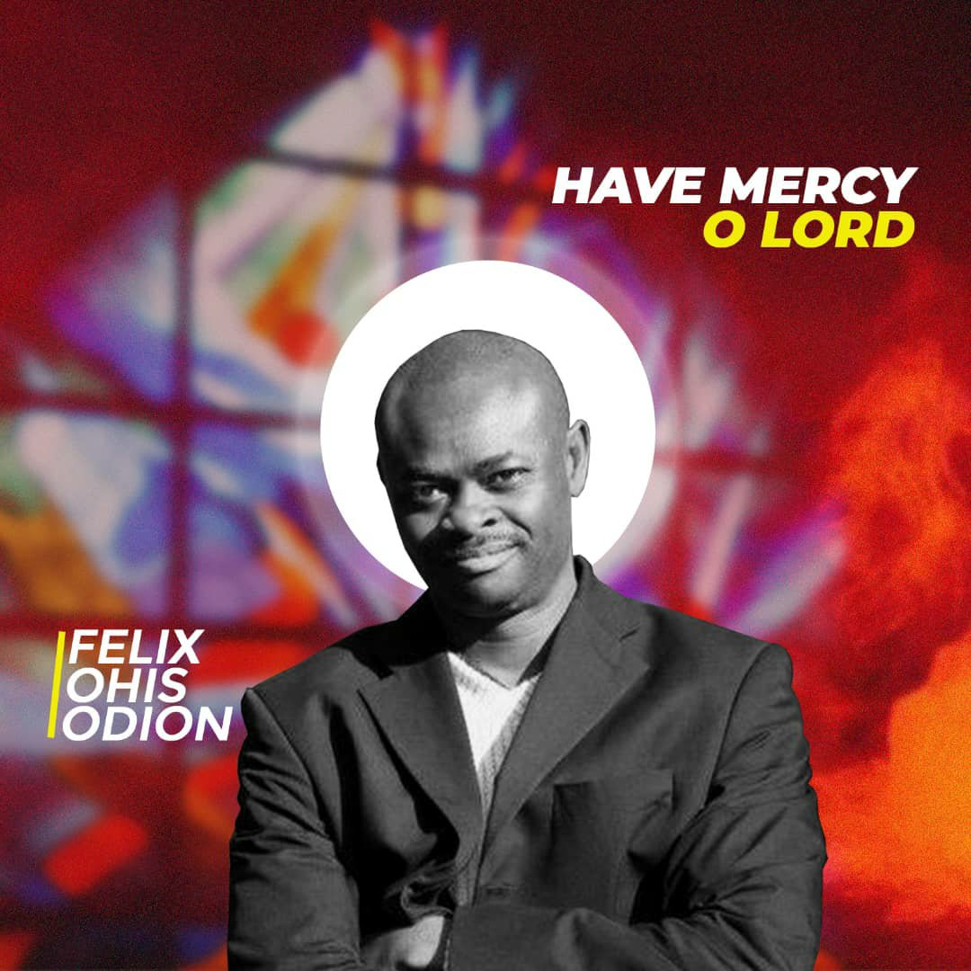 DOWNLOAD Music: Visions of Songs – Have Mercy O Lord (ft. Felix Ohis Odion)