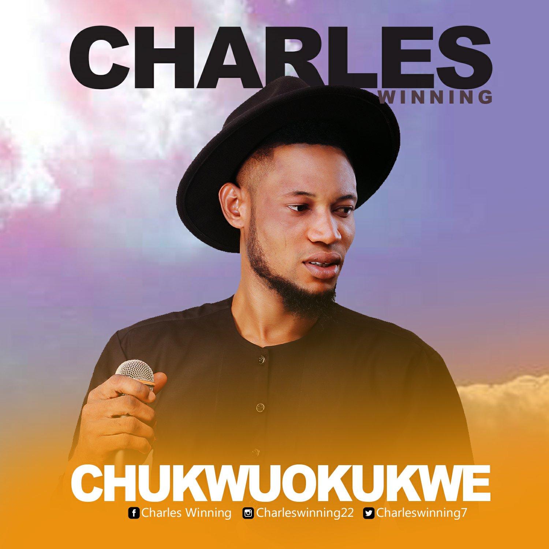 DOWNLOAD Music: Charles Winning – Chukwuokukwe