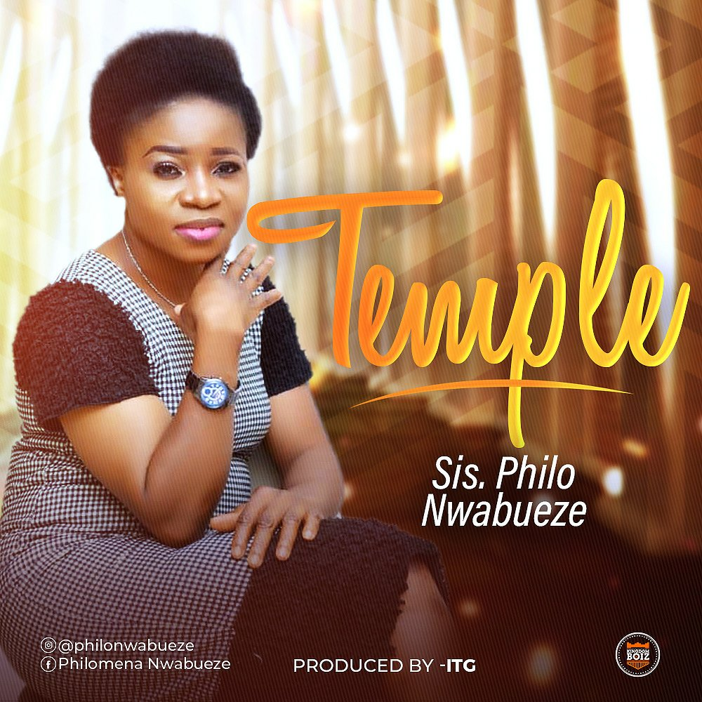 DOWNLOAD Music: Sis Philo Nwabueze – Temple