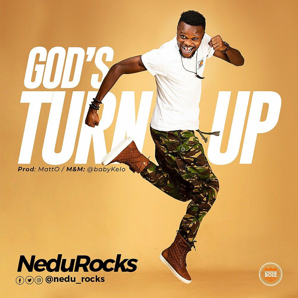 DOWNLOAD Music: NeduRocks – God's Turn Up