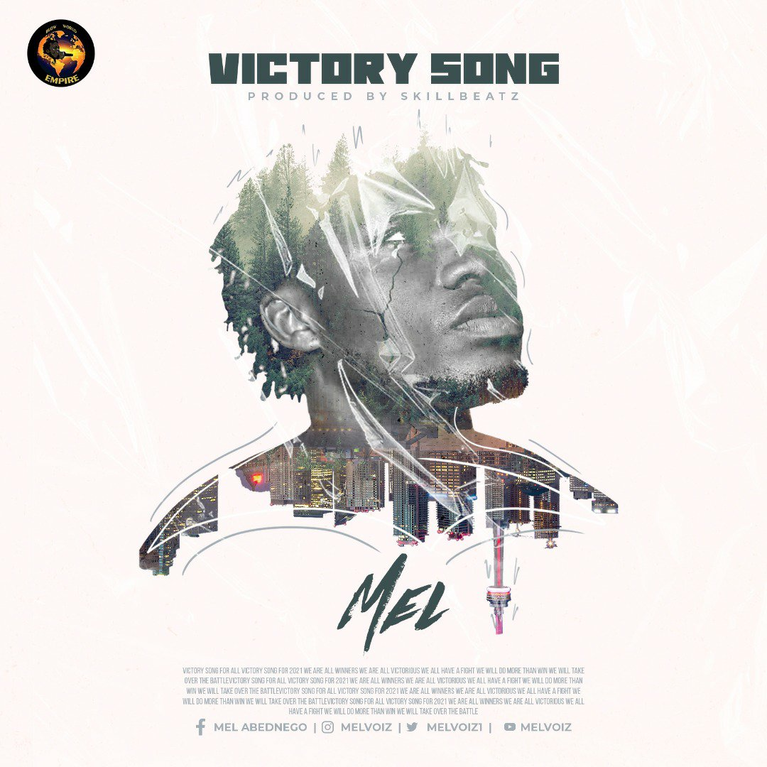 DOWNLOAD Music: Mel – Victory Song