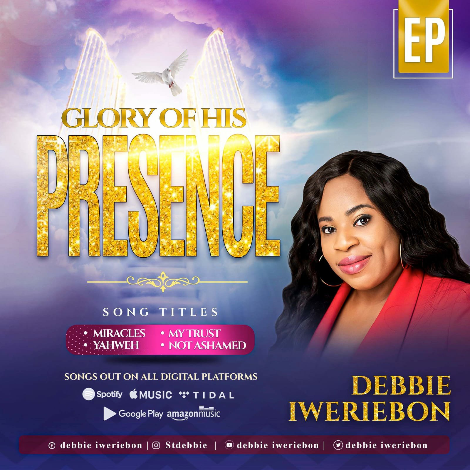 """Debbie Iweriebon Releases New Ep titled """"Glory Of His Presence"""""""