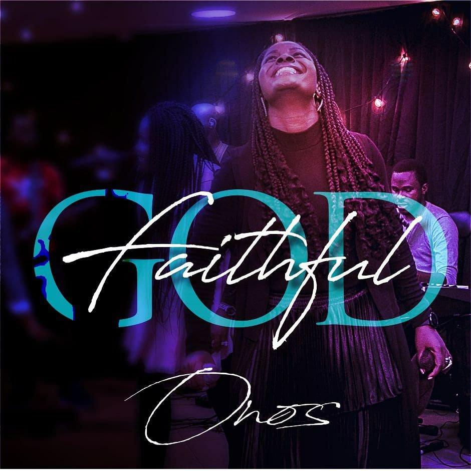 DOWNLOAD Music: Onos –  Faithful God