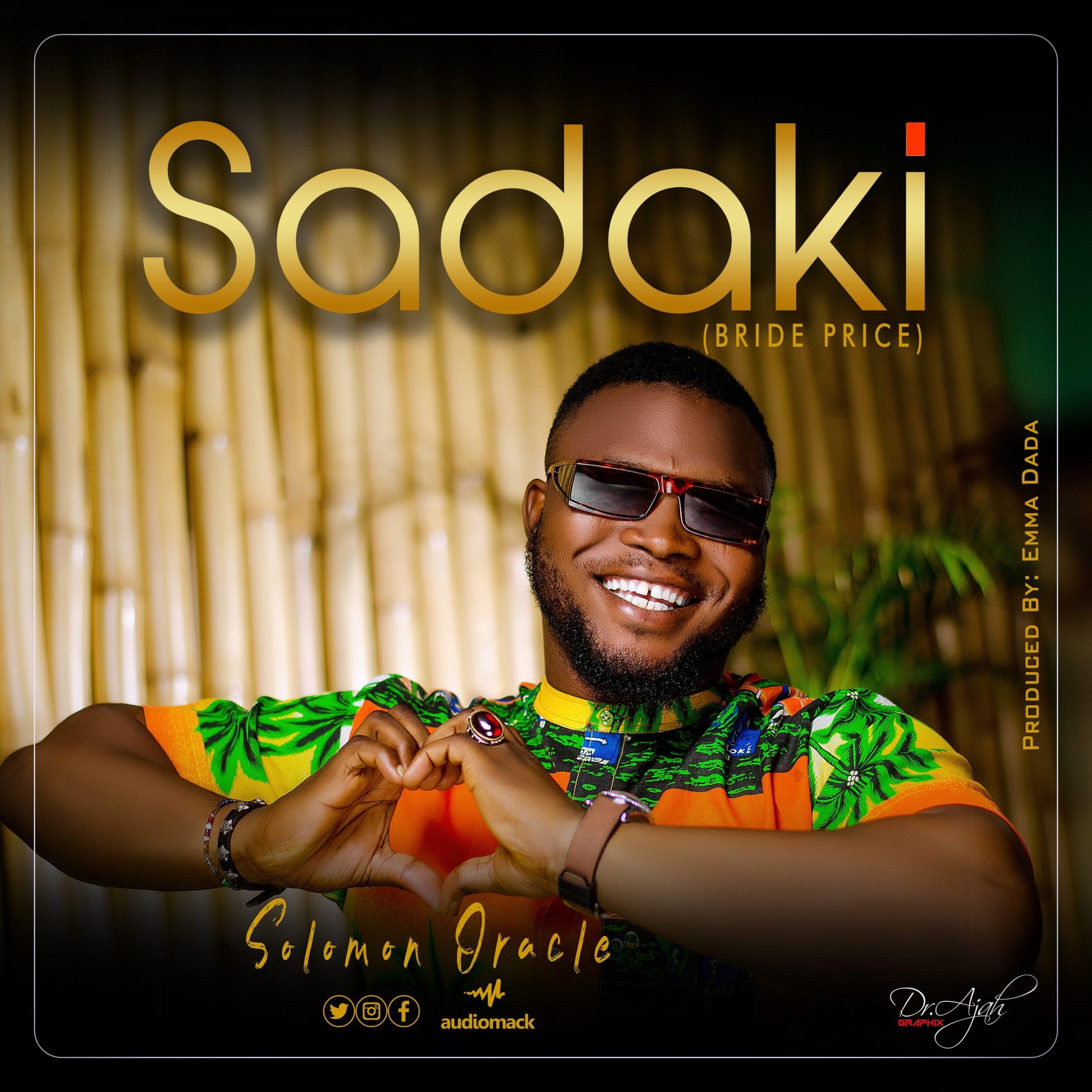 DOWNLOAD Music: Solomon Oracle – Sadaki