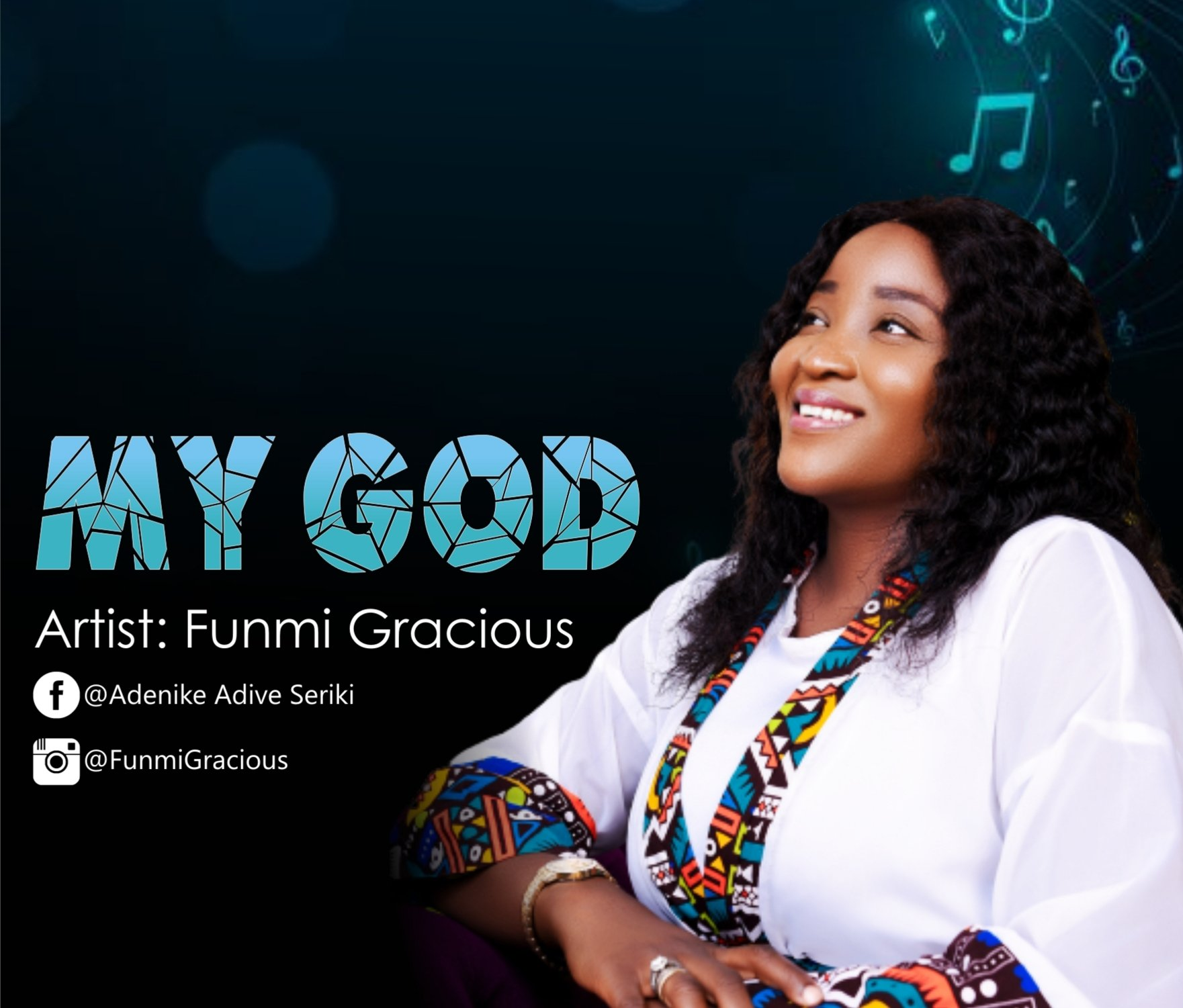 DOWNLOAD Music:  Funmi Gracious – My God