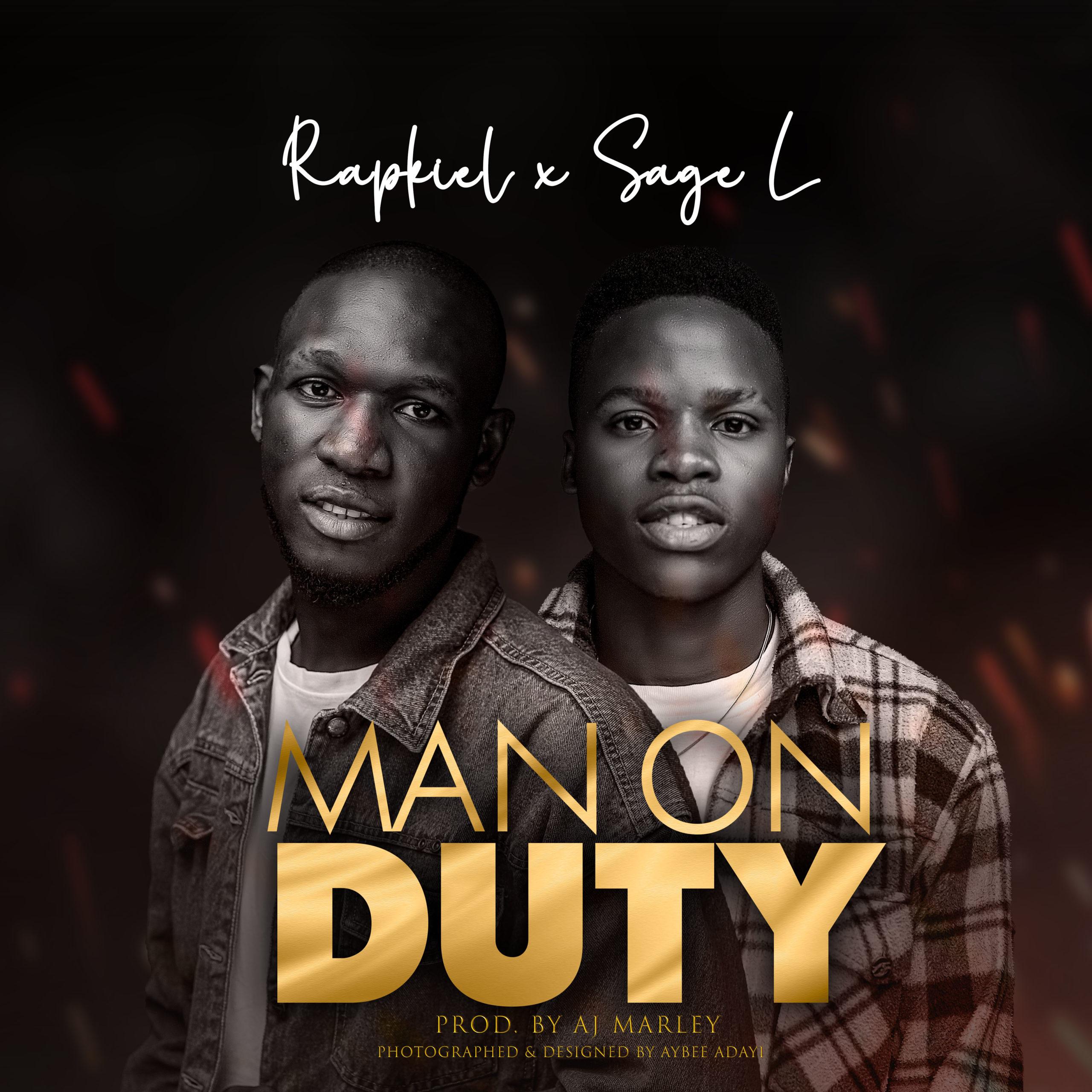 DOWNLOAD Music: Rapkiel x Sage l – Man Of Duty